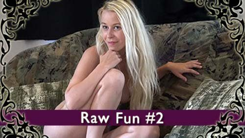 Raw Fun 2