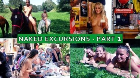 Naked Excursions Part 1